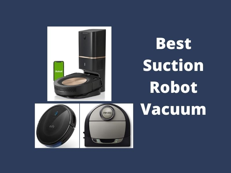 The 6 Best Suction Robot Vacuums: Reviews in 2021